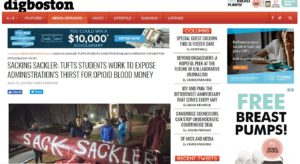 SACKING SACKLER: TUFTS STUDENTS WORK TO EXPOSE ADMINISTRATION'S THIRST FOR OPIOID BLOOD MONEY